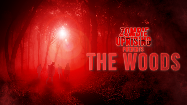 ZOMBIE UPRISING PRESENTS THE WOODS LANDS