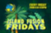 14 - island fusion fridays.jpg