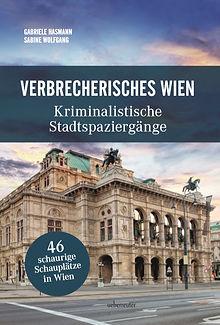 Verbrecherisches Wien - Kriminalistische