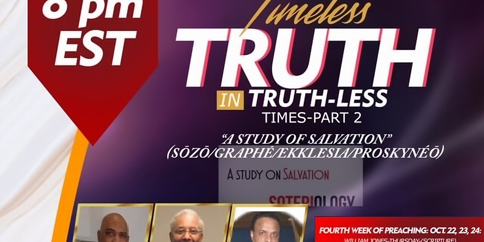 """""""Timeless Truth in Truth-Less Times"""" (Week 4, Day 3)"""