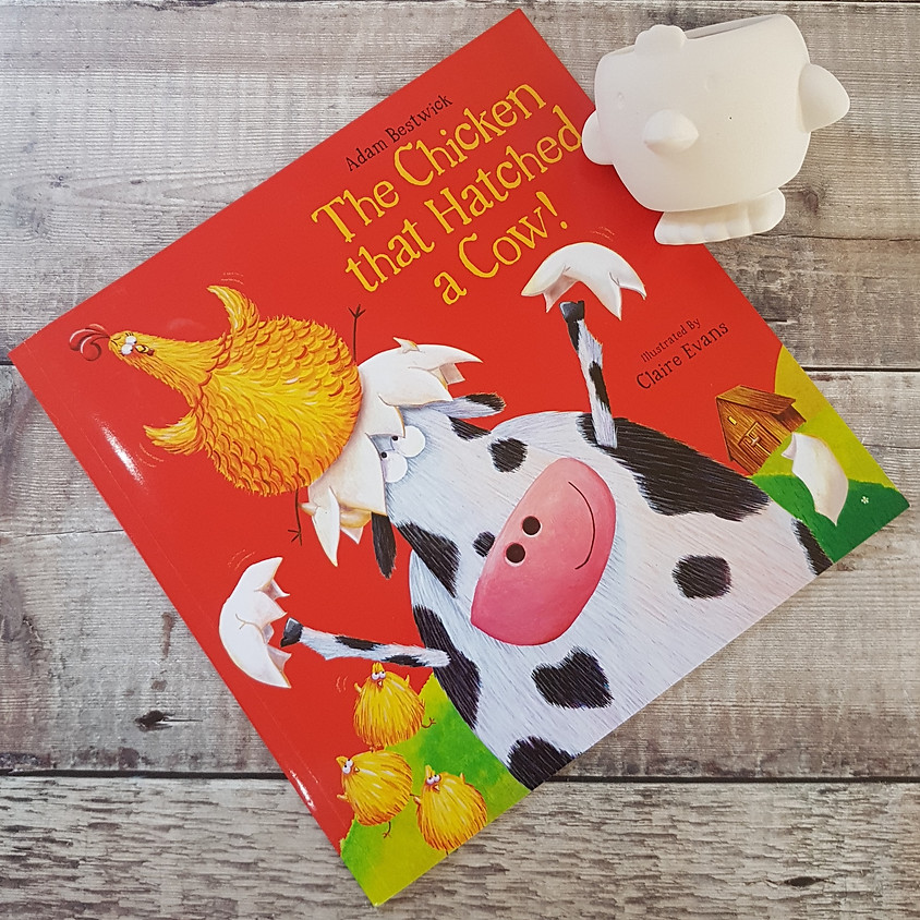 Tots, Pots & Tales - The Chicken that Hatched a Cow