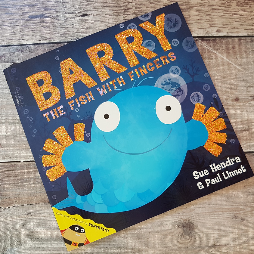 Tots, Pots & Tales - Barry the Fish with Fingers - PM Session