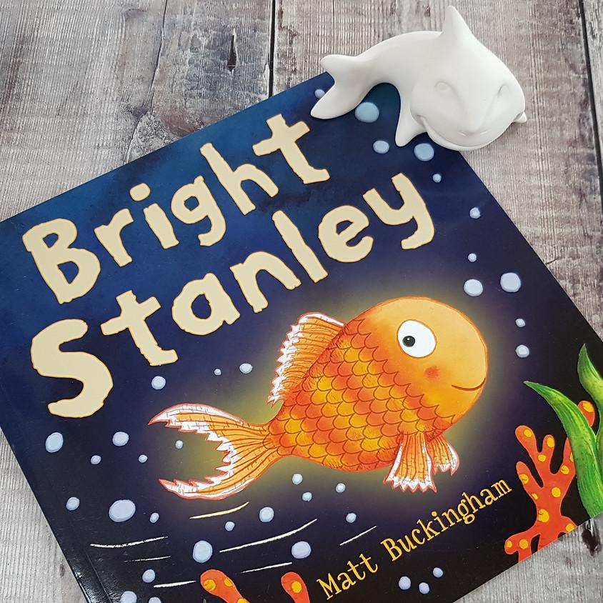 Tots, Pots & Tales - Bright Stanley - AM Session