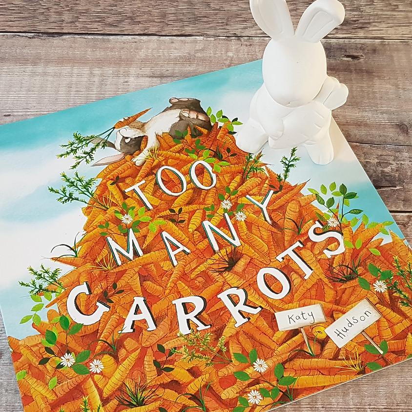 Tots, Pots & Tales - Too Many Carrots - AM Session
