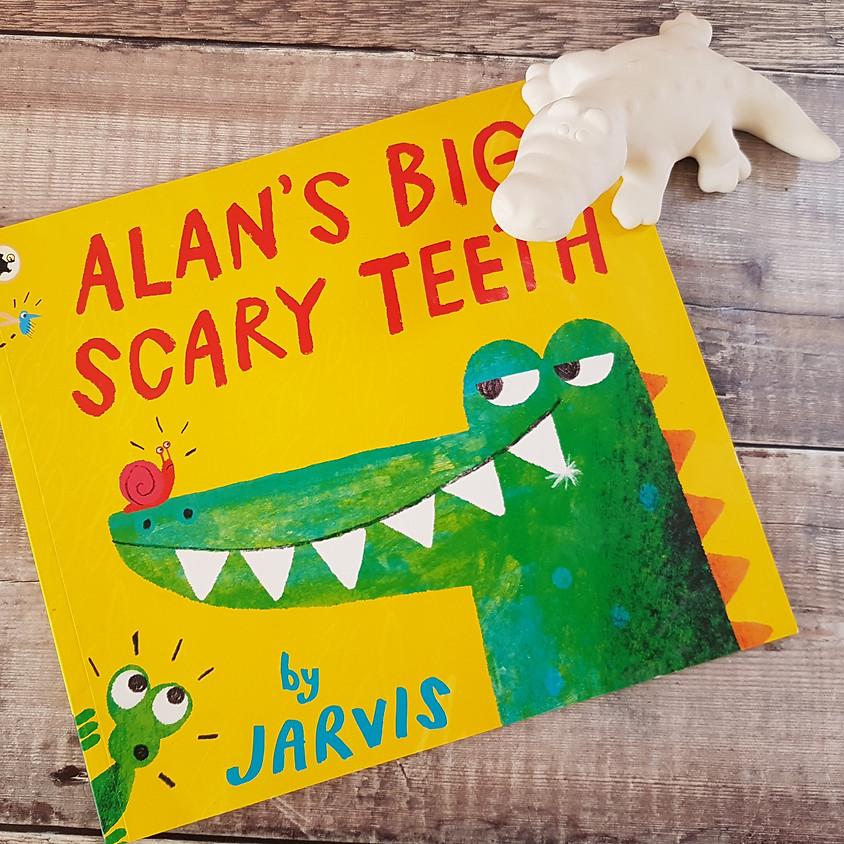 Tots, Pots & Tales - Alan's Big Scary Teeth - PM Session