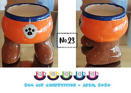 Number 23 - Egg Cup Competition - The Mu