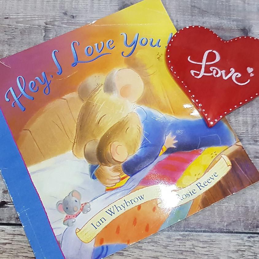 Tots, Pots & Tales - Hey, I Love You - PM Session