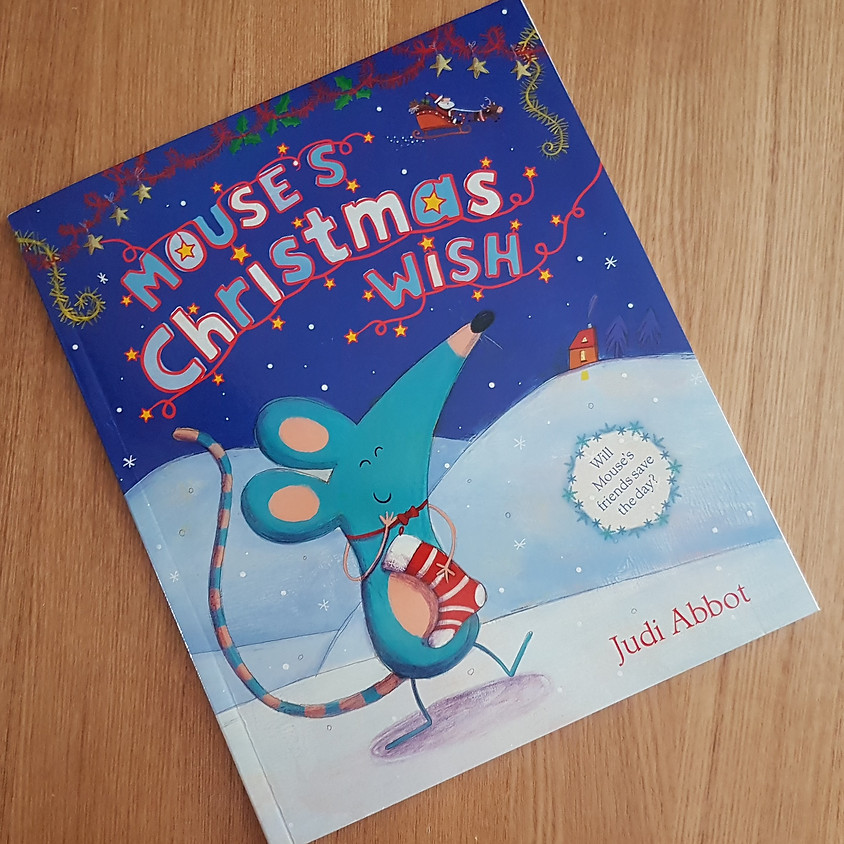 Tots, Pots & Tales - Mouse's Christmas Wish - AM Session