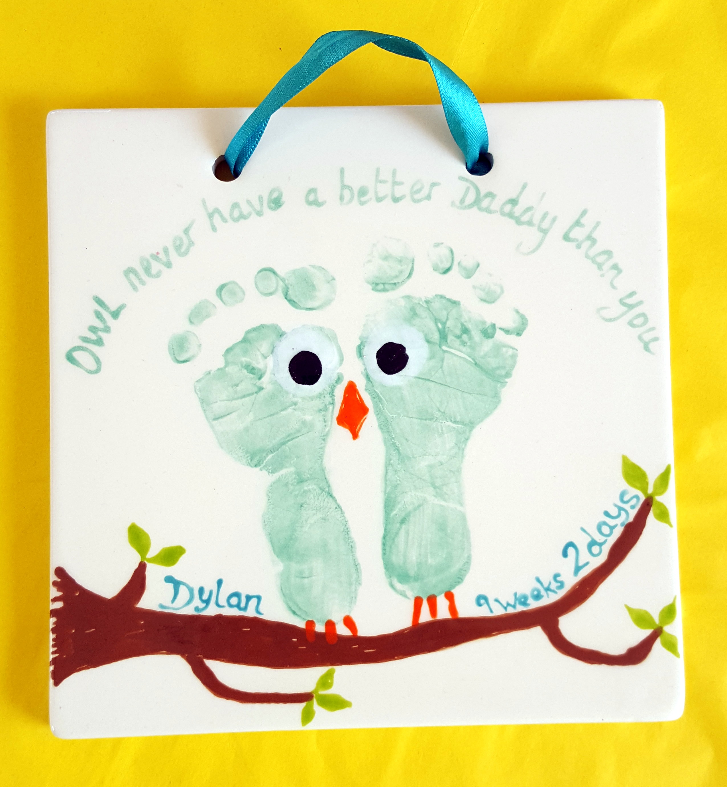 Owl never have a better Daddy than you - Owl Footprints - Square Hanging Plaque