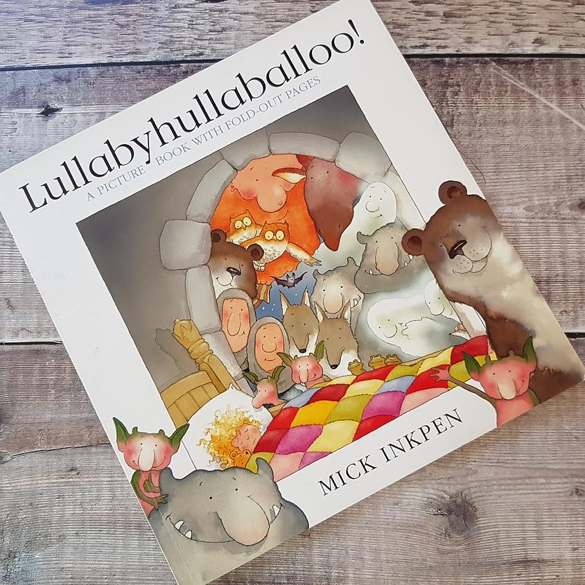 Tots, Pots & Tales - Lullabyhullaballoo! - AM Session