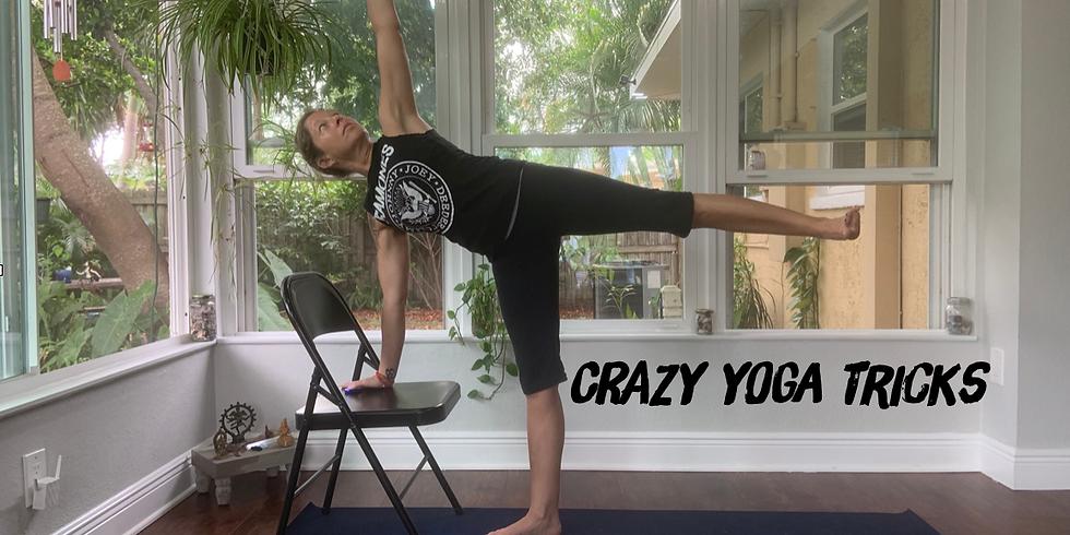 Crazy Yoga Tricks - Rescheduled