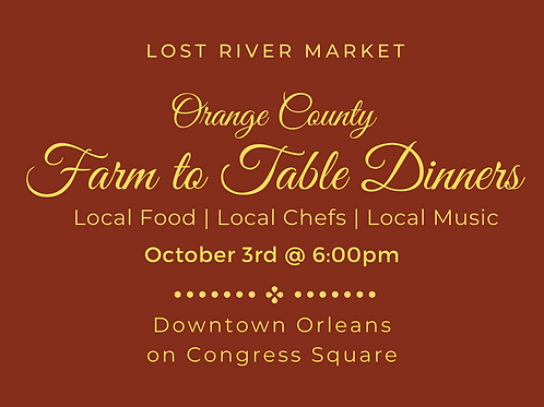 Farm to Table Dinner : Congress Square in Orleans