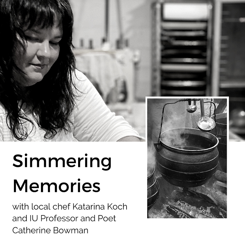The Preserve : Simmering Memories with Katarina Koch & Catherine Bowman