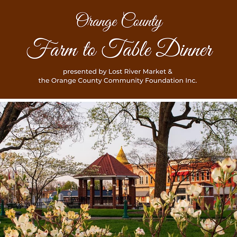 Orange County Farm to Table Dinner : Downtown Orleans