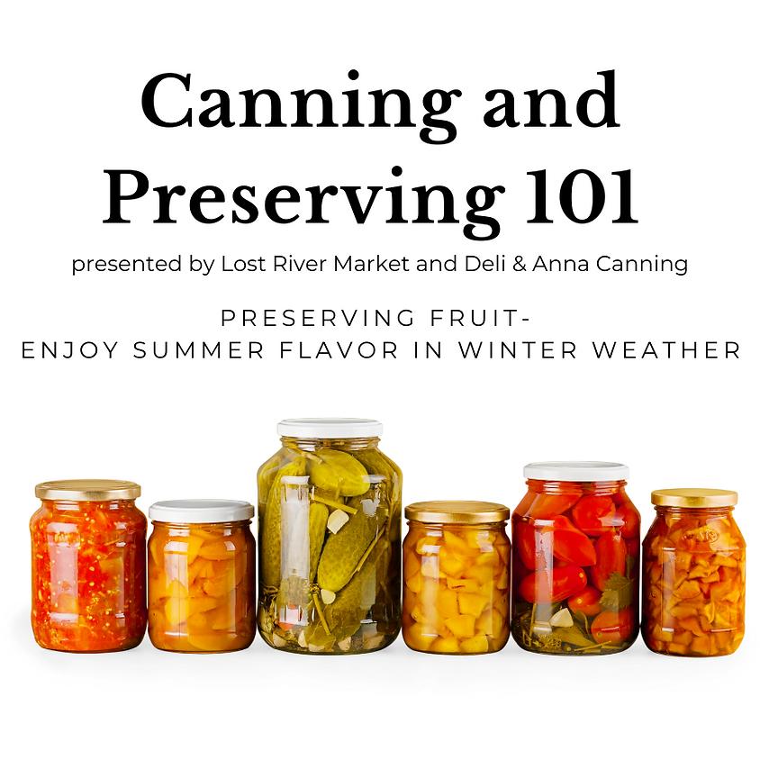Canning 101 : Preserving Fruit - Enjoy summer flavor in winter weather