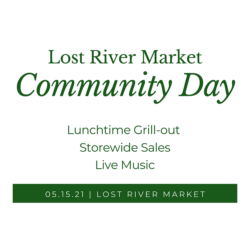 Community Day at Lost River Market
