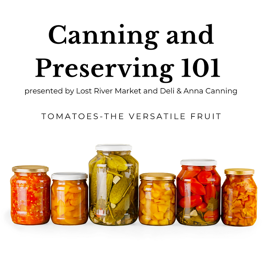 Canning 101 : Tomatoes - the versatile fruit!