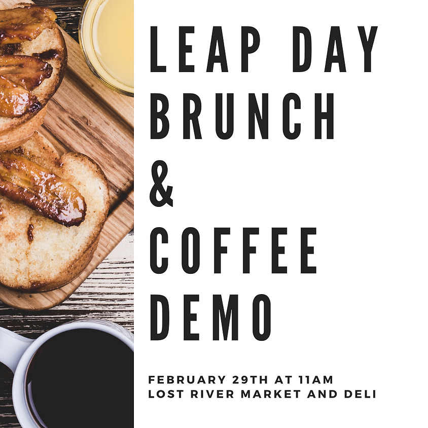 Leap Day Brunch & Coffee Demo