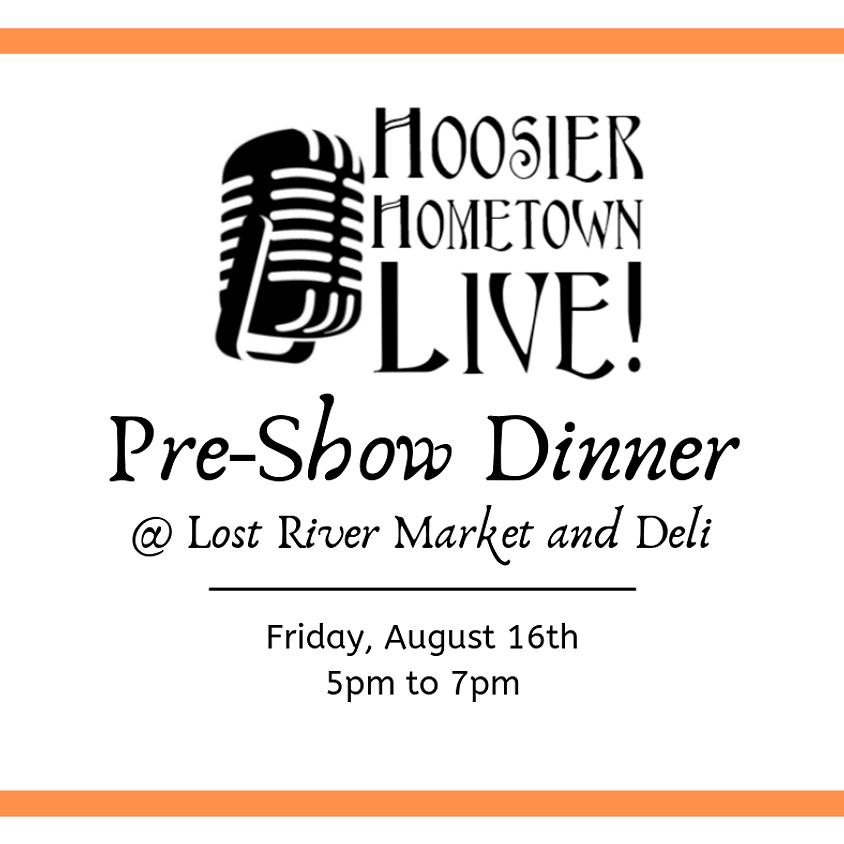Hoosier Hometown Live Pre- Show Dinner
