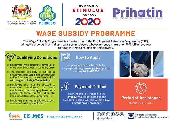 The Wage Subsidy Programme will be implemented through the Social Security Organisation (Socso), an agency under the Human Resources Ministry.