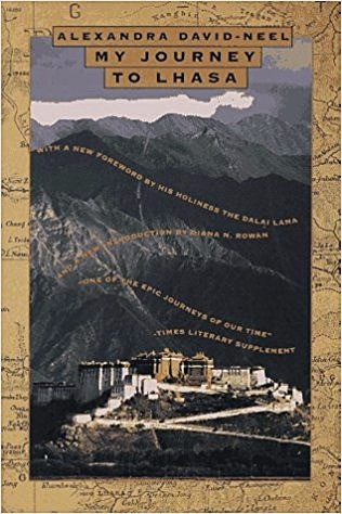 My Journey to Lhasa by Alexandra David-Néel.