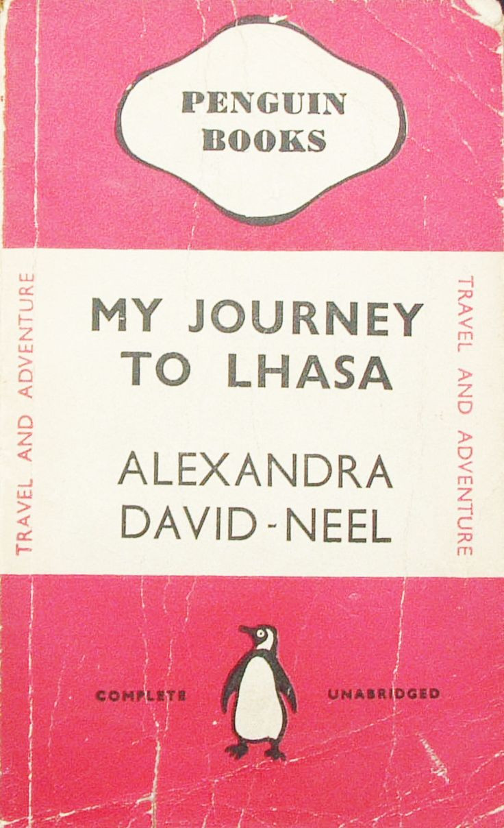 My Journey to Lhasa, by Alexandra David-Neel