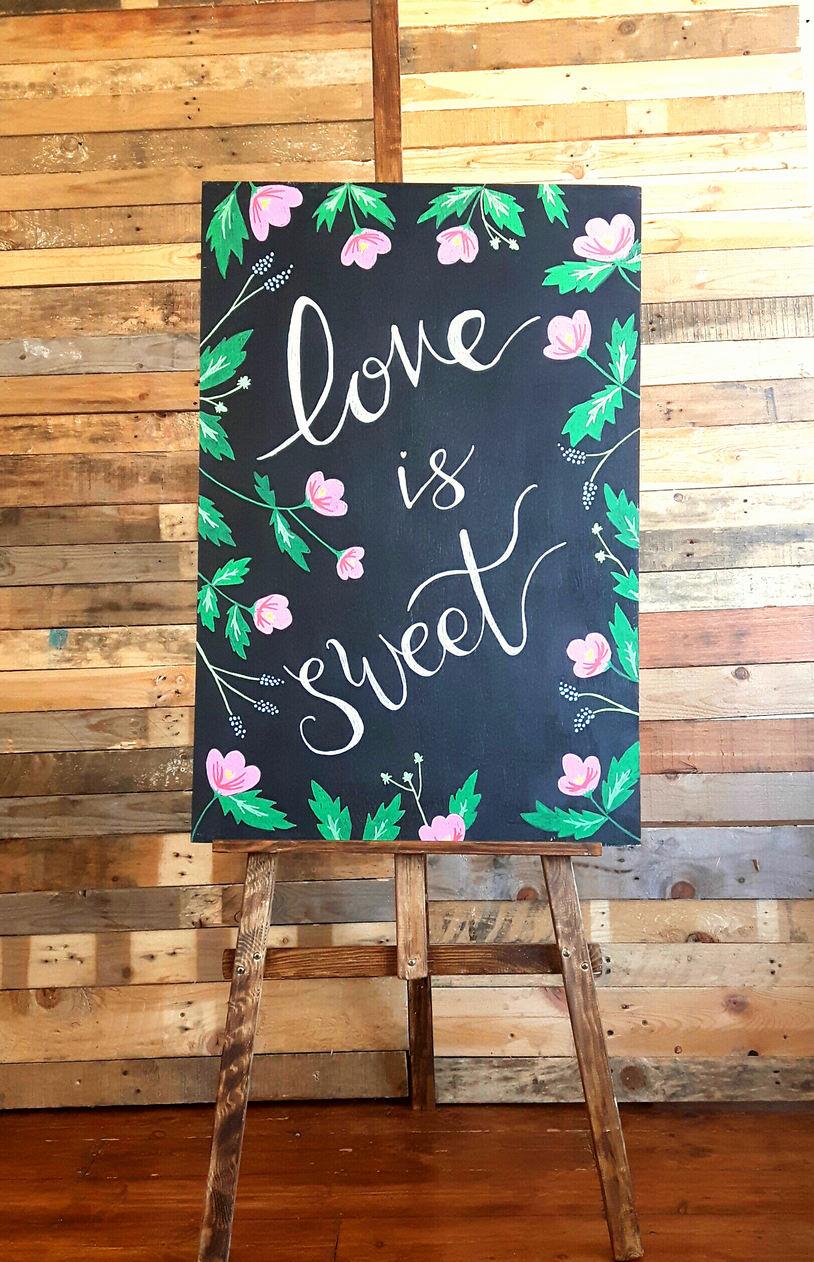'Love is sweet sign' & easel
