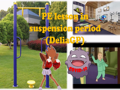 DeliaGP: PE Lesson in Suspension Period (Fight Against COVID-19)
