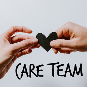 Care Team Supports You!