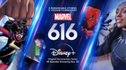 "Disney+ First Look For ""Marvel's 616"" Anthology Docuseries Premiering November 20th"