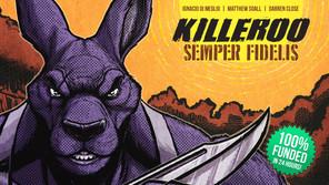 Kickstarter Spotlight - KILLEROO: Semper Fidelis