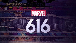 "New original Doco-Series ""Marvel's 616"" Coming to Disney+"