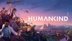 HUMANKIND DELAYED TO 17th AUGUST 2021