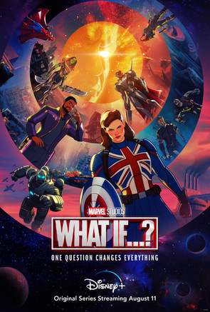 """NEW MARVEL STUDIOS SERIES """"WHAT IF…?"""" LAUNCHES ON DISNEY+ WEDNESDAY, AUGUST 11"""