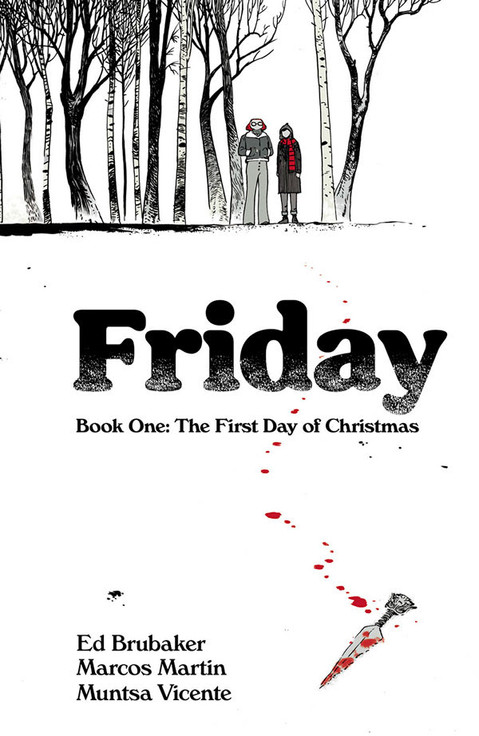 IMAGE COMICS TO RELEASE ED BRUBAKER & MARCOS MARTÍN'S EISNER AWARD NOMINATED FRIDAY IN PRINT