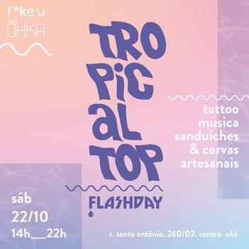 Direção criativa e execução de conteúdo e arte para publicidade do evento Tropical Top