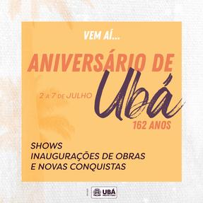 ID Visual e execução de artes online e offline para evento de aniversário da cidade de Ubá. 2019