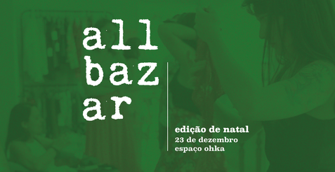 Direção criativa e execução de conteúdo e arte para publicidade do evento AllBazar de Natal - 2018