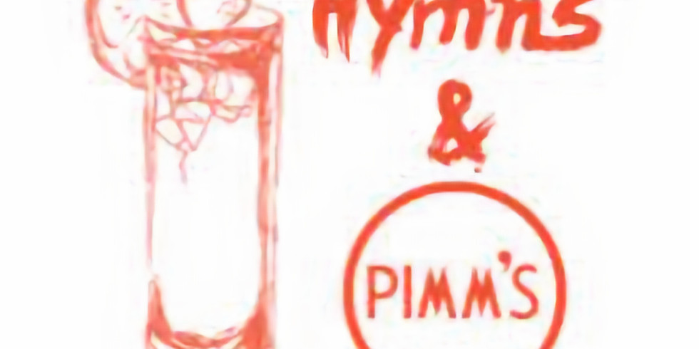 Hymns and Pimms