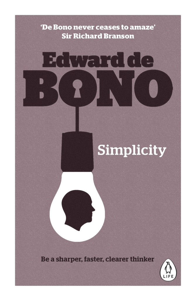 Simplicity by Edward de Bono | Notes