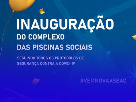 Inauguração do Complexo das Piscinas Sociais da Asbac 🥳