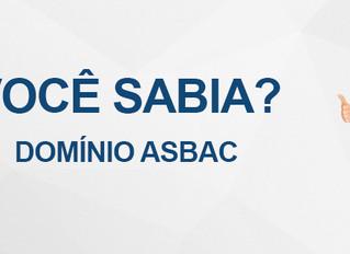 Você Sabia? Domínio Asbac