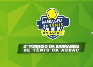 Amanhã começam as inscrições para o 2º Torneio de Tênis Barragem da Asbac