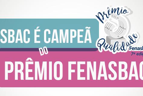 Prêmio de Qualidade FENASBAC – Mais dois pra conta!