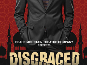 Disgraced Opens at the Writer's Center May 2021
