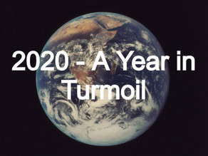 2020- A Year in Turmoil