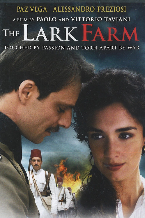 The Lark Farm, Touched by Passion & Torn Apart by War