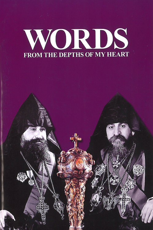 Words from the depths of my heart On the occasion of H.H. Catholicos Zareh I (50