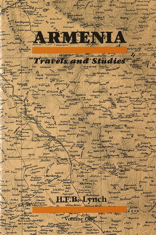 Armenia: Travels and Studies Volume One