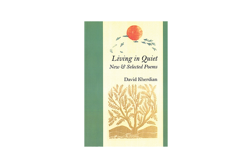 Living in Quiet, New & Selected Poems